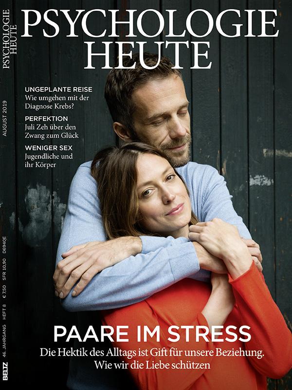 Psychologie Heute 8/2019: Paare im Stress